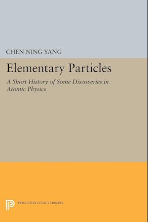 Elementary Particles af Chen Ning Yang