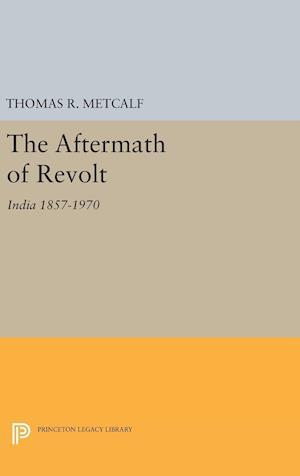 Aftermath of Revolt af Thomas R. Metcalf