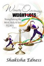 Women Overcoming Weight Loss af Shakisha Shamain Edness