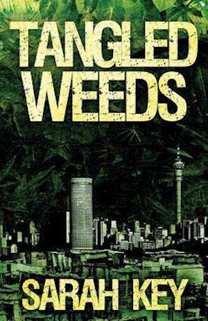 Tangled Weeds af Sarah Key