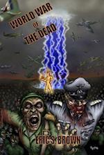 World War of the Dead af Eric S. Brown