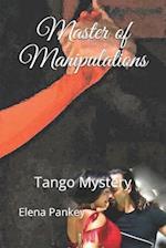 Master of Manipulations. af Elena Pankey