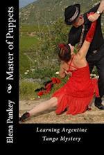 Master of Puppets af Elena Pankey