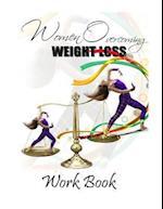 Women Overcoming Weight Loss Workbook af Shakisha Shamain Edness