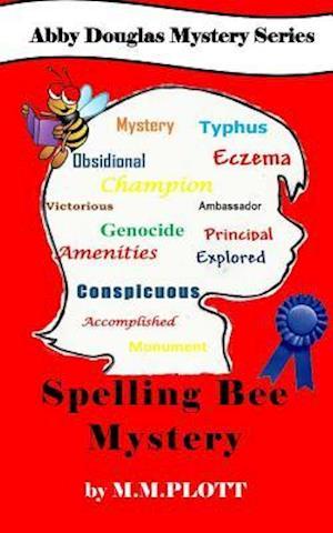 Bog, paperback The Spelling Bee Mystery af M. M. Plott