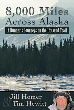8,000 Miles Across Alaska af Jill Homer