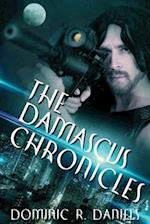 The Damascus Chronicles af Dominic R. Daniels