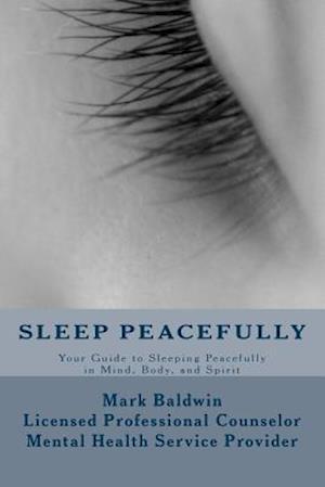 Sleep Peacefully af Mark Baldwin