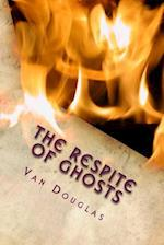 The Respite of Ghosts