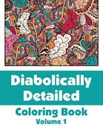 Diabolically Detailed Coloring Book (Volume 1) af H. R. Wallace Publishing
