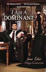 I Am a Dominant af Maggie Carpenter, James Collier