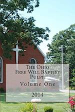 The Ohio Free Will Baptist Pulpit af Dr Alton E. Loveless