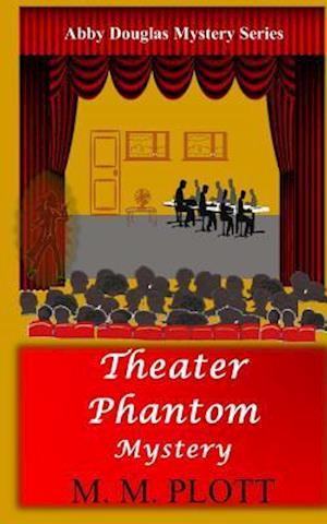 Bog, paperback Theater Phantom Mystery af M. M. Plott