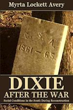 Dixie After the War af Myrta Lockett Avary