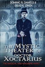 The Mystic Theater of Doctor Xoctarius af Doug K. Owen, Dominic R. Daniels