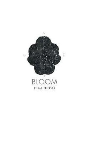 Bloom af Jay Erickson