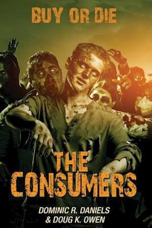 The Consumers af Doug K. Owen, Dominic R. Daniels