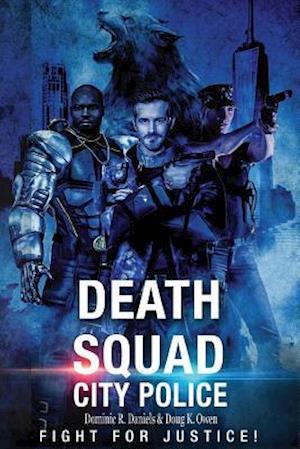 Death Squad af Dominic R. Daniels, Doug K. Owen