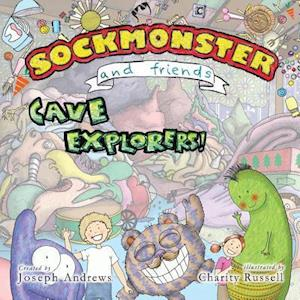 Sockmonster and Friends Cave Explorers! af Joseph Andrews