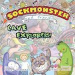 Sockmonster and Friends Cave Explorers! af Joseph Andrews