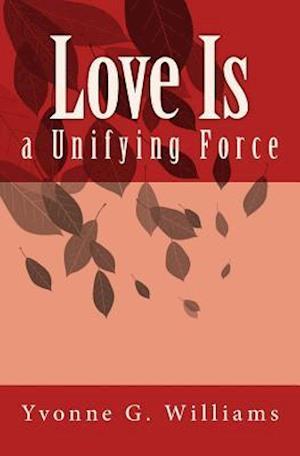 Love Is af Mrs Yvonne G. Williams