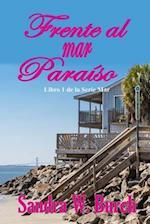 Frente Al Mar Paraiso af Sandra W. Burch