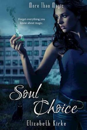 Soul Choice af Elizabeth Kirke