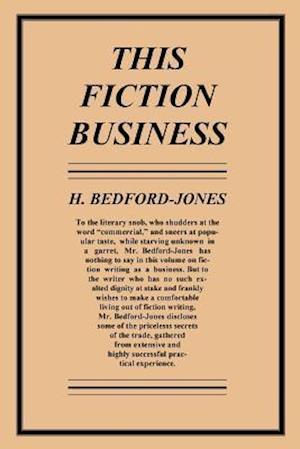 This Fiction Business af H. Bedford-Jones