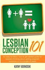 Lesbian Conception 101 af Kathy Borkoski