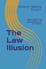 The Law Illusion