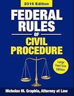 Federal Rules of Civil Procedure 2016, Large Font Size af Nicholas M. Graphia