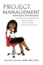 Project Management with Ease and Purpose
