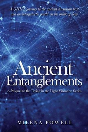 Ancient Entanglements af Milena Powell