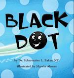 Black Dot af Dr Scharmaine L. Baker