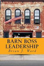 Barn Boss Leadership