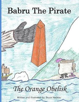 Bog, paperback The Orange Obelisk af Bruce Nadeau