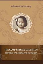 The Good Chinese Daughter