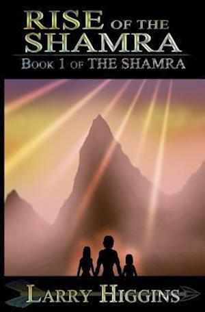 Bog, paperback Rise of the Shamra af Larry Higgins