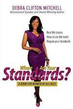 Where Are Your Standards?
