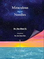 Miraculous Way of Needles