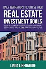 Daily Inspirations to Achieve Your Real Estate Investment Goals