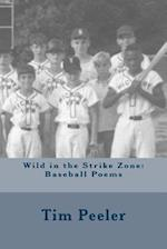 Wild in the Strike Zone