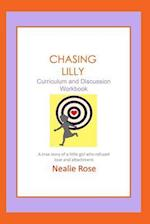 Chasing Lilly Curriculum and Discussion Workbook