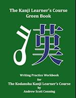 The Kanji Learner's Course Green Book