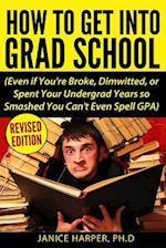 How to Get Into Grad School