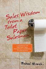 Sales Wisdom from a Toilet Paper Salesman