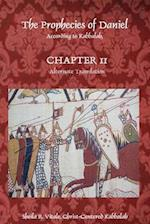 The Prophecies of Daniel According to Kabbalah, Chapter 11 Alternate Translation