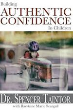 Building Authentic Confidence in Children