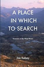 A Place in Which to Search