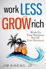 Work Less and Grow Rich